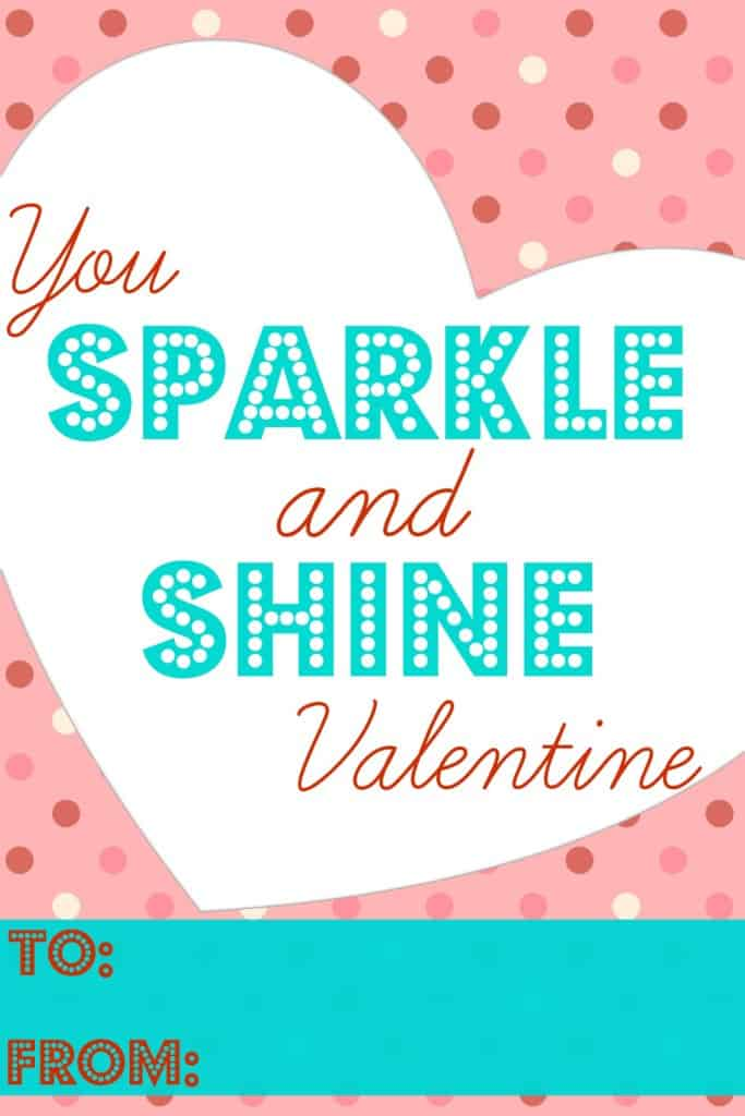 You Sparkle and Shine Valentine